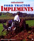 Buy Ford Tractor Implements (Farm Tractor Color Histor... with Ford N Series Tractors (Originality Guide) today!